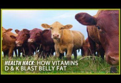 How Vitamins D & K Blast Belly Fat: Health Hacks- Thomas DeLauer